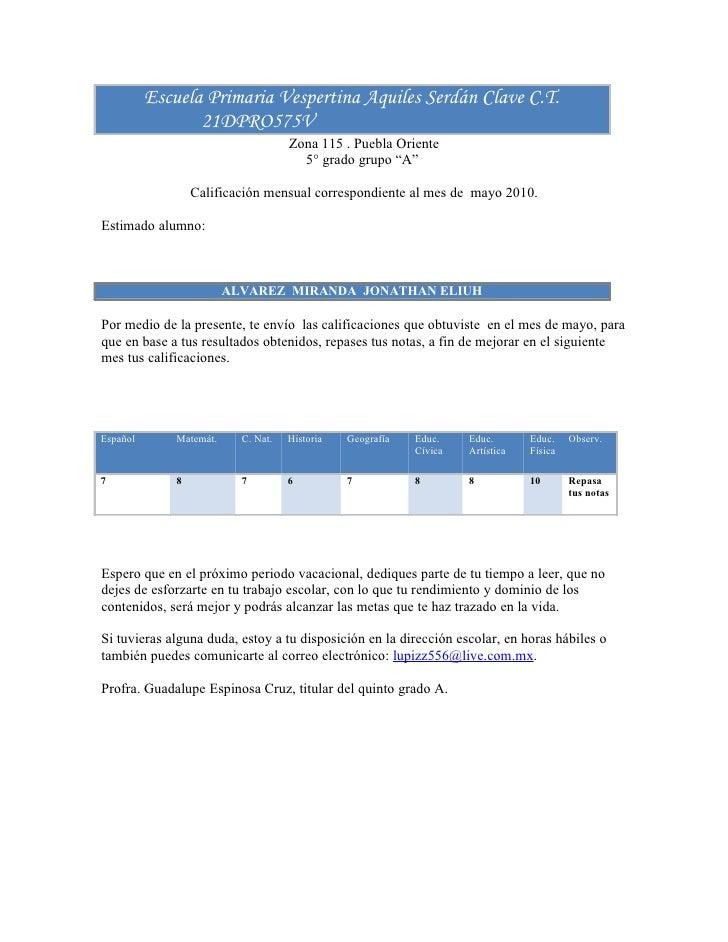 Escuela Primaria Vespertina Aquiles Serdán Clave C.T.                  21DPRO575V                                      Zon...