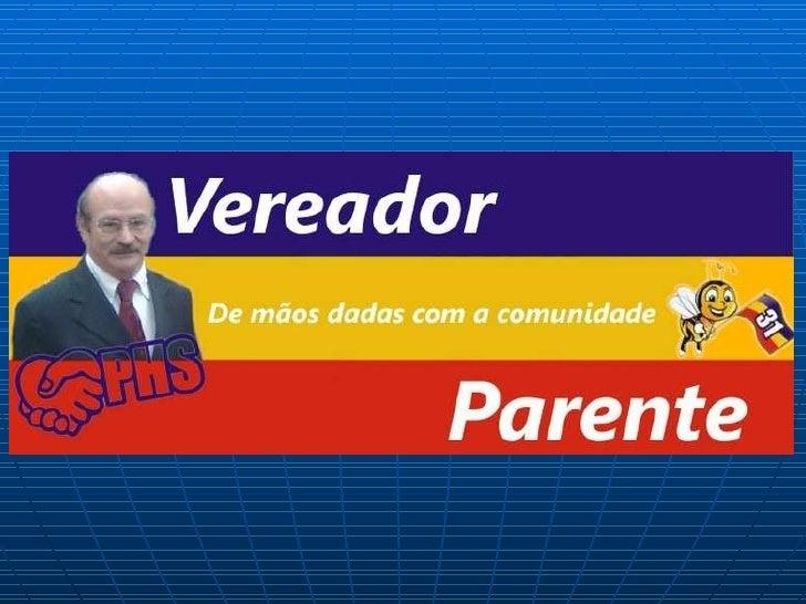 Prestação de Contas Mandato do Vereador Parente.