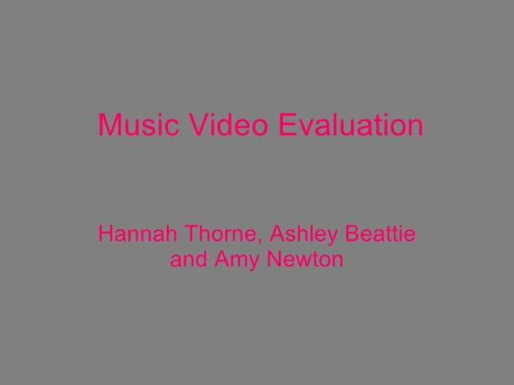 C:\Users\Hannah\Documents\Music%20 Video%20 Evaluation[1]