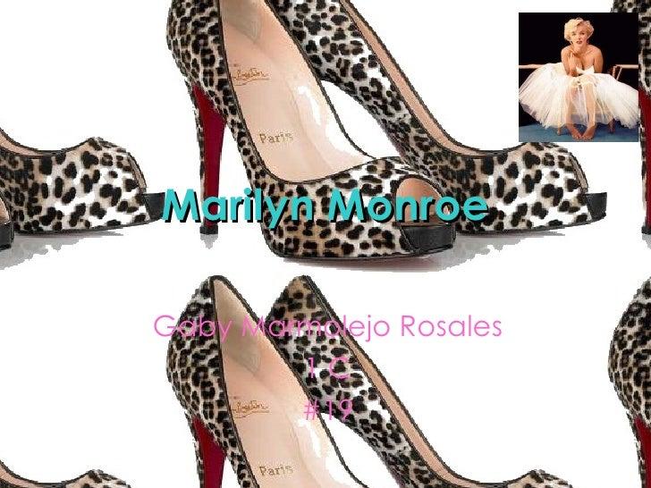 Marilyn Monroe Gaby Marmolejo Rosales 1 C #19