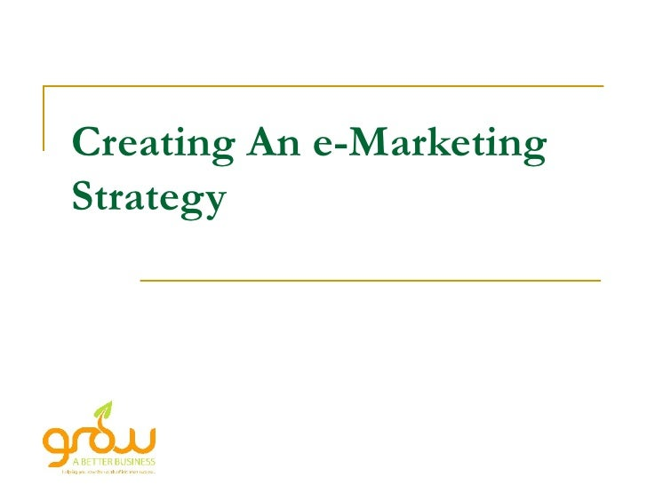 Creating an e-marketing strategy