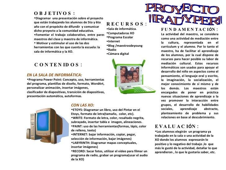 <ul><li>OBJETIVOS :  </li></ul><ul><li>Diagramar  una presentación sobre el proyecto que están trabajando los alumnos de 5...