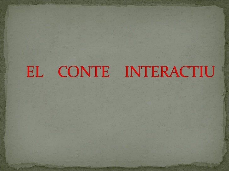 EL CONTE INTERACTIU
