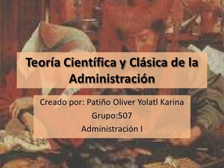 TeoríA CientíFica Y CláSica De La AdministracióN