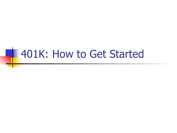 401K: How to Get Started