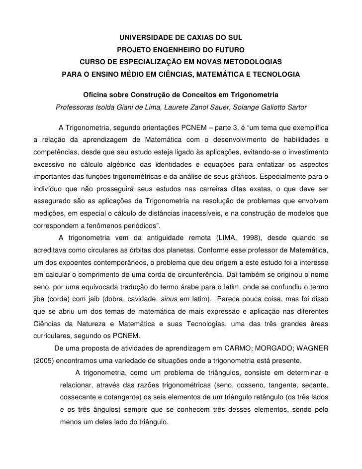 UNIVERSIDADE DE CAXIAS DO SUL                          PROJETO ENGENHEIRO DO FUTURO               CURSO DE ESPECIALIZAÇÃO ...