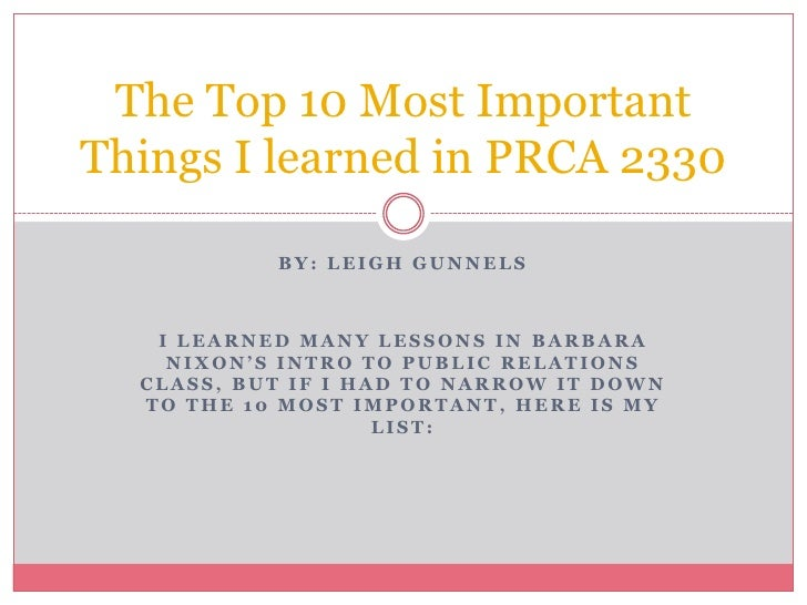 The Top 10 Most Important Things I learned in PRCA 2330             BY: LEIGH GUNNELS       I LEARNED MANY LESSONS IN BARB...