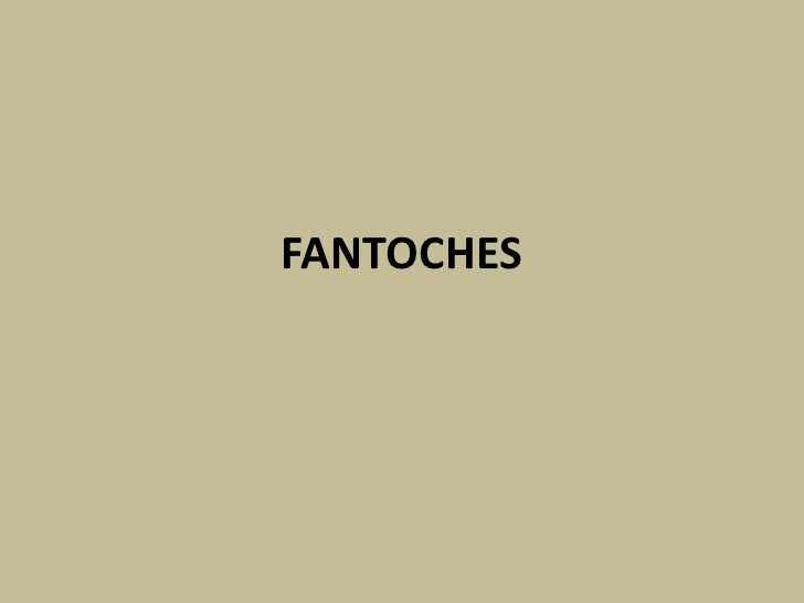 FANTOCHES<br />