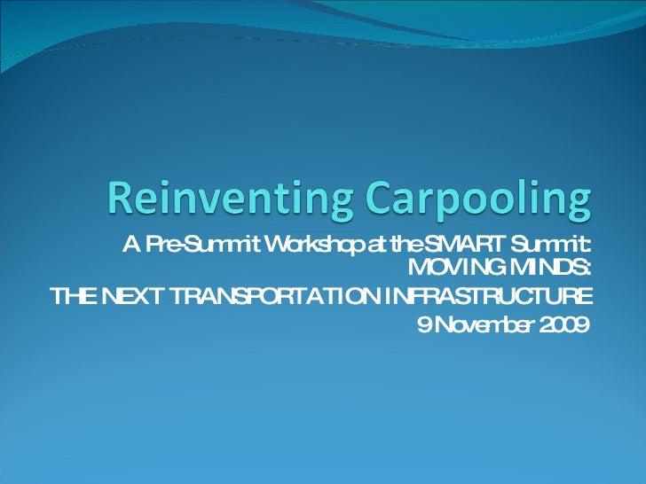 Reinventing Carpooling Workshop