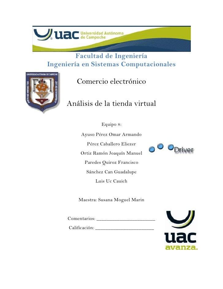 Facultad de Ingeniería<br />Ingeniería en Sistemas Computacionales<br />-175260132080<br />Comercio electrónico<br />Análi...