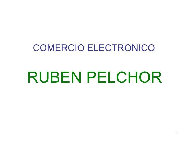 COMERCIO ELECTRONICO RUBEN PELCHOR