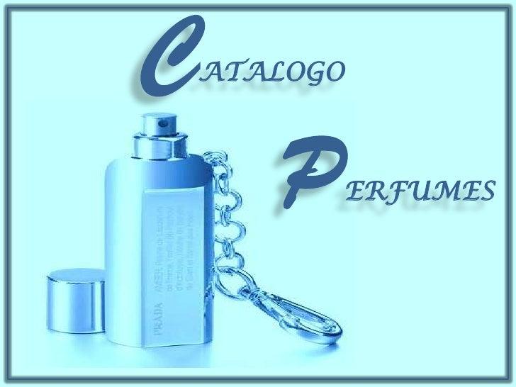 CATALOGO<br />PERFUMES                <br />