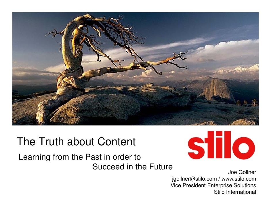 The Truth about Content Learning from the Past in order to                    Succeed in the Future                       ...