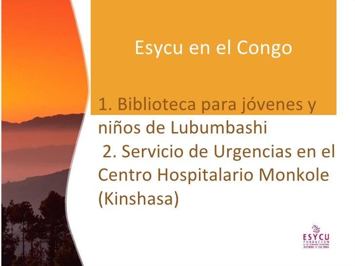 Proyectos de ESYCU en el Congo