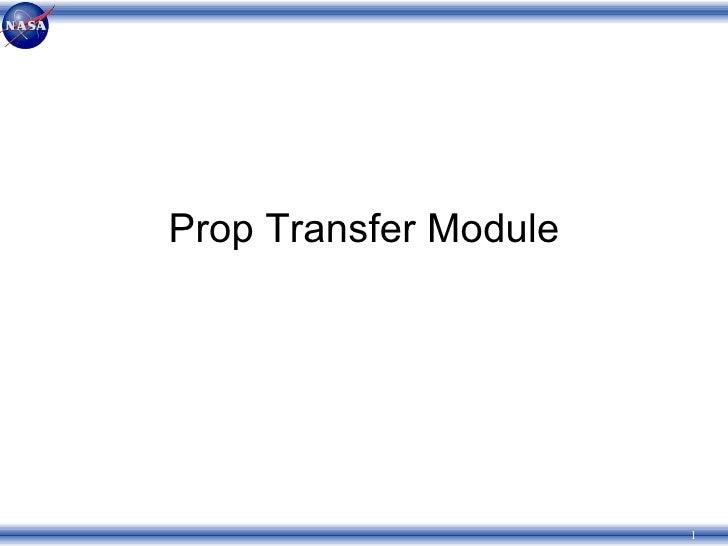 Prop Transfer Module