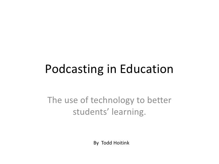 Using podcasts in education