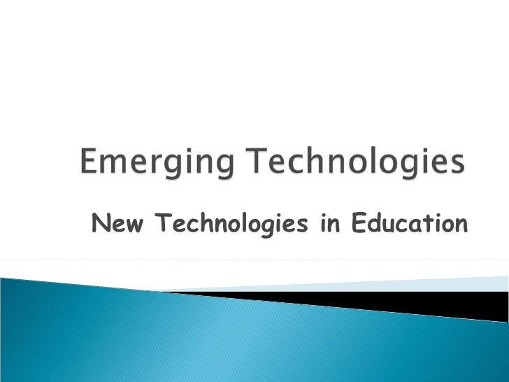 Emerging Technology in Education