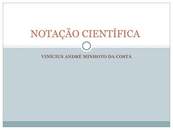 VINÍCIUS ANDRÉ MINHOTO DA COSTA NOTAÇÃO CIENTÍFICA