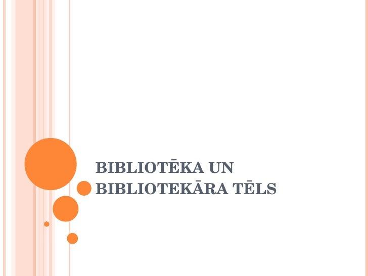 Bibliotēka un bibliotekāra tēls