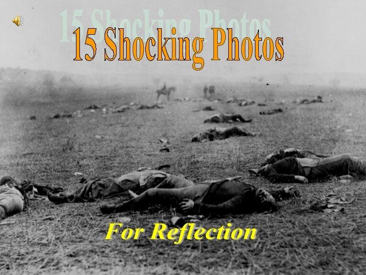 15 Shocking Photos For Reflection