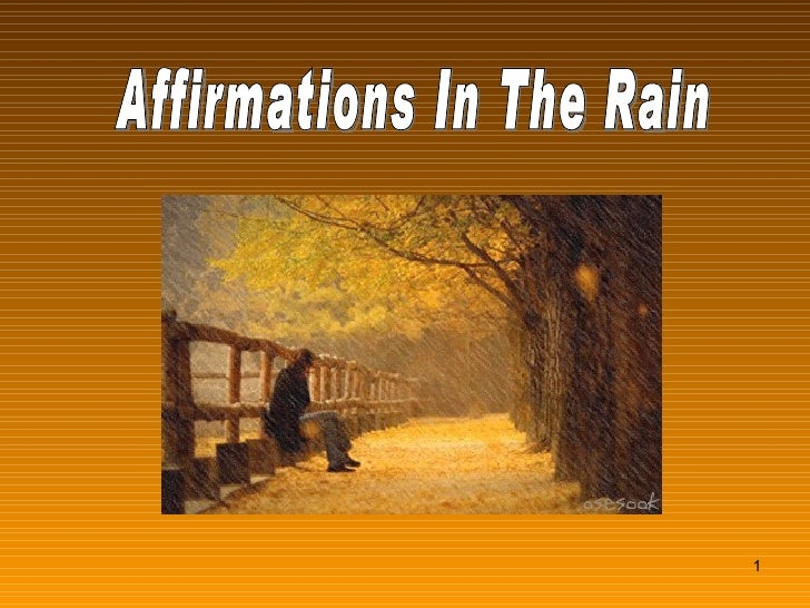 Affirmations In The Rain