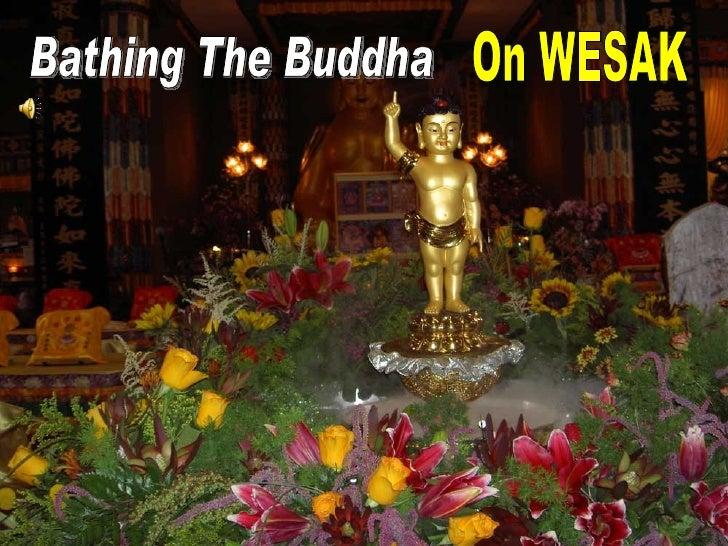 Bathing The Buddha On Wesak