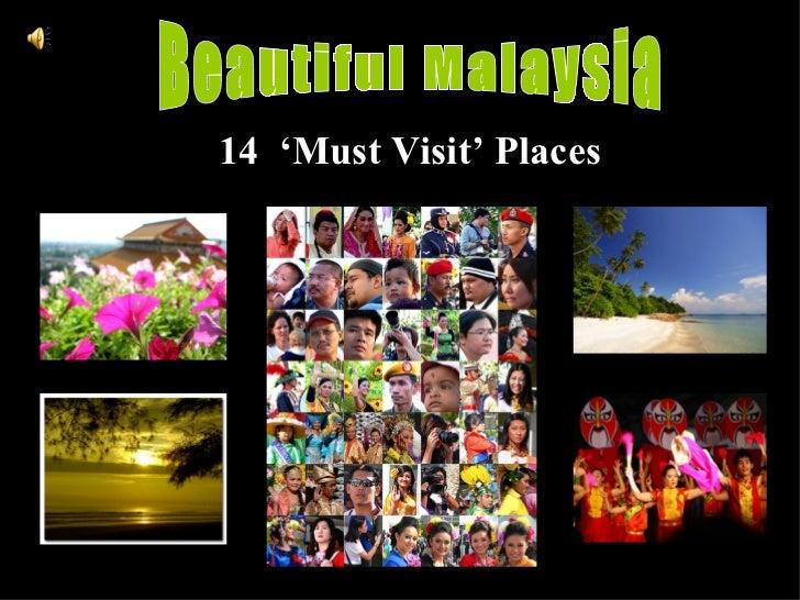 Beautiful Malaysia 14  'Must Visit' Places