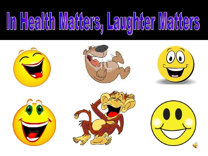 In Health Matters, Laughter Matters