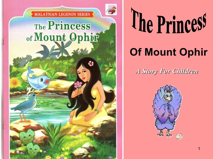 The Princess Of Mount Ophir A Story For Children