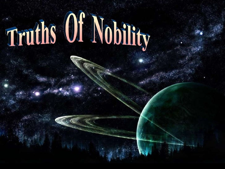 Truths  Of  Nobility