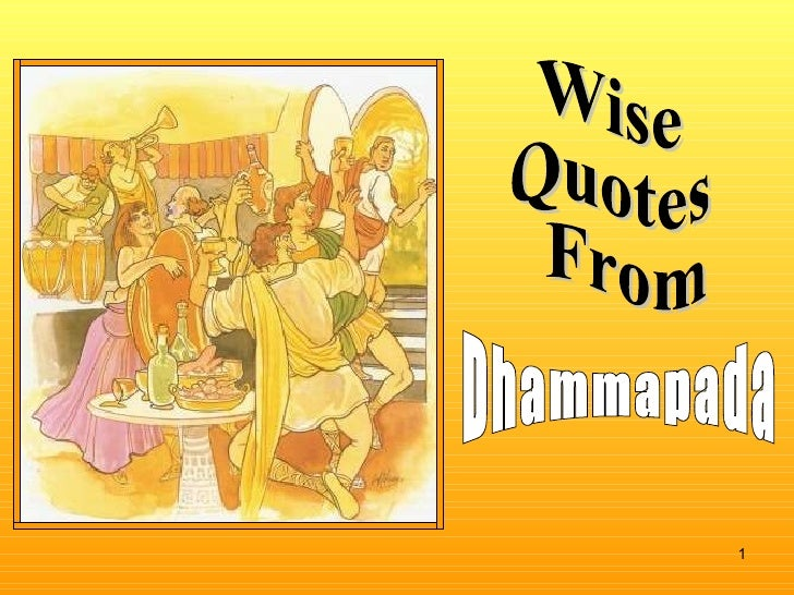 Wise Quotes From Dhammapada