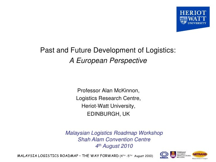 Past and Future Development of Logistics:                    A European Perspective                                 Profes...