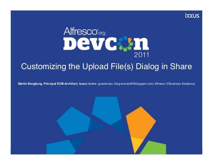 CUST-10 Customizing the Upload File(s) dialog in Alfresco Share