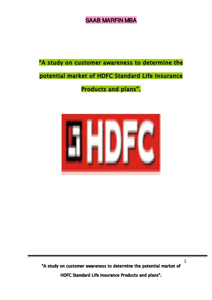 "SAAB MARFIN MBA""A study on customer awareness to determine thepotential market of HDFC Standard Life Insurance            ..."