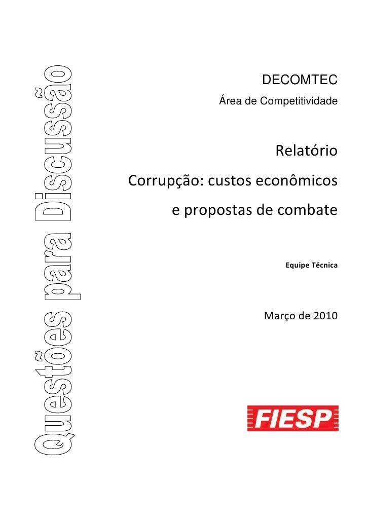 DECOMTEC             Área de Competitividade                          Relatório Corrupção: custos econômicos      e propos...