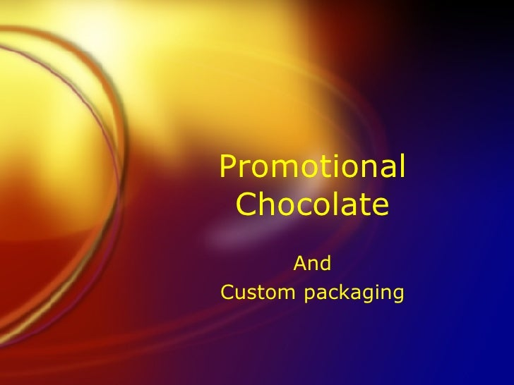 Promotional Chocolate And Custom packaging