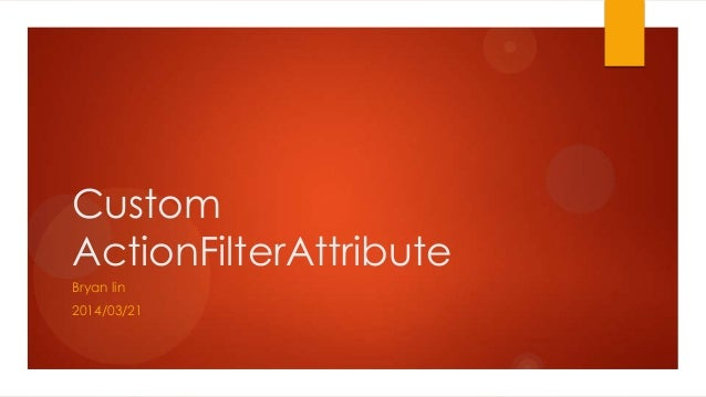 Custom action filterattribute