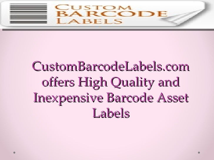 CustomBarcodeLabels.com offers High Quality and Inexpensive Barcode Asset Labels