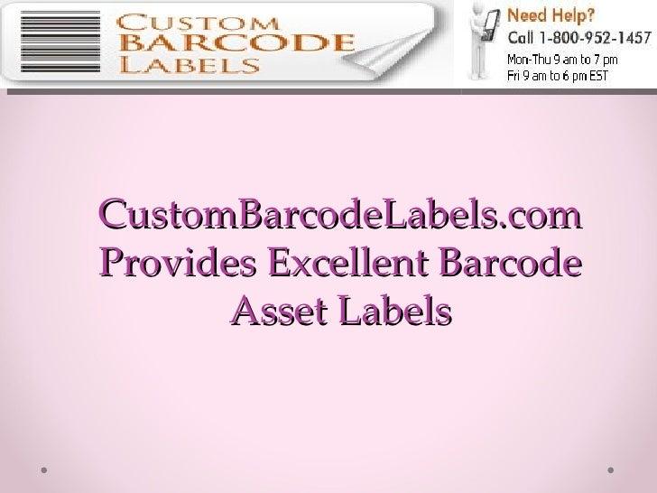 CustomBarcodeLabels.com Provides Excellent Barcode Asset Labels