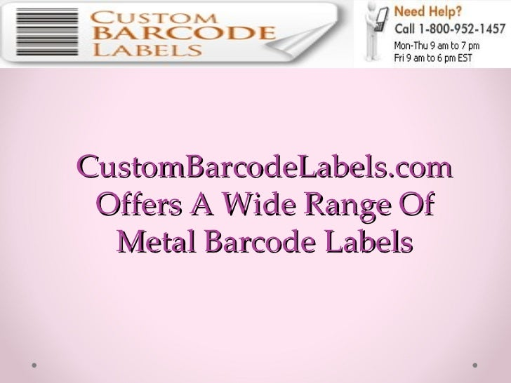 CustomBarcodeLabels.com Offers A Wide Range Of Metal Barcode Labels