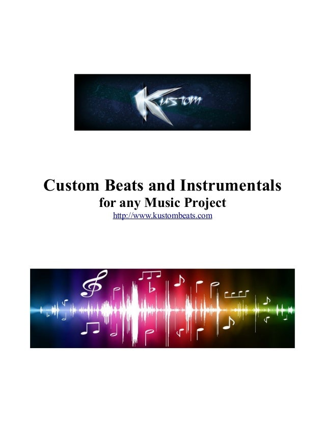 Custom Beats and Instrumentals for any Music Project http://www.kustombeats.com