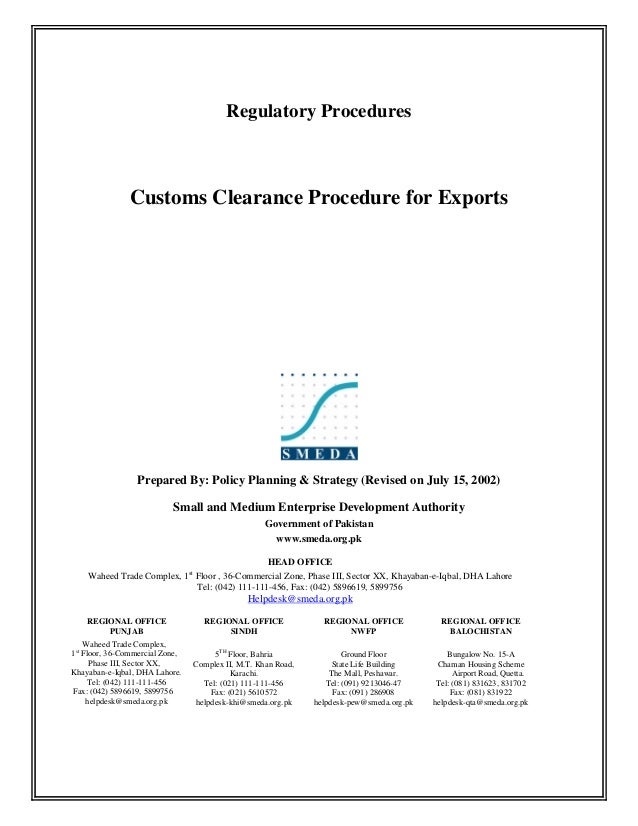 Regulatory Procedures Customs Clearance Procedure for Exports Prepared By: Policy Planning & Strategy (Revised on July 15,...