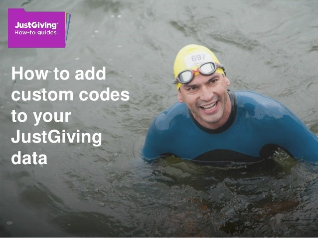 How to add custom codes to your JustGiving data