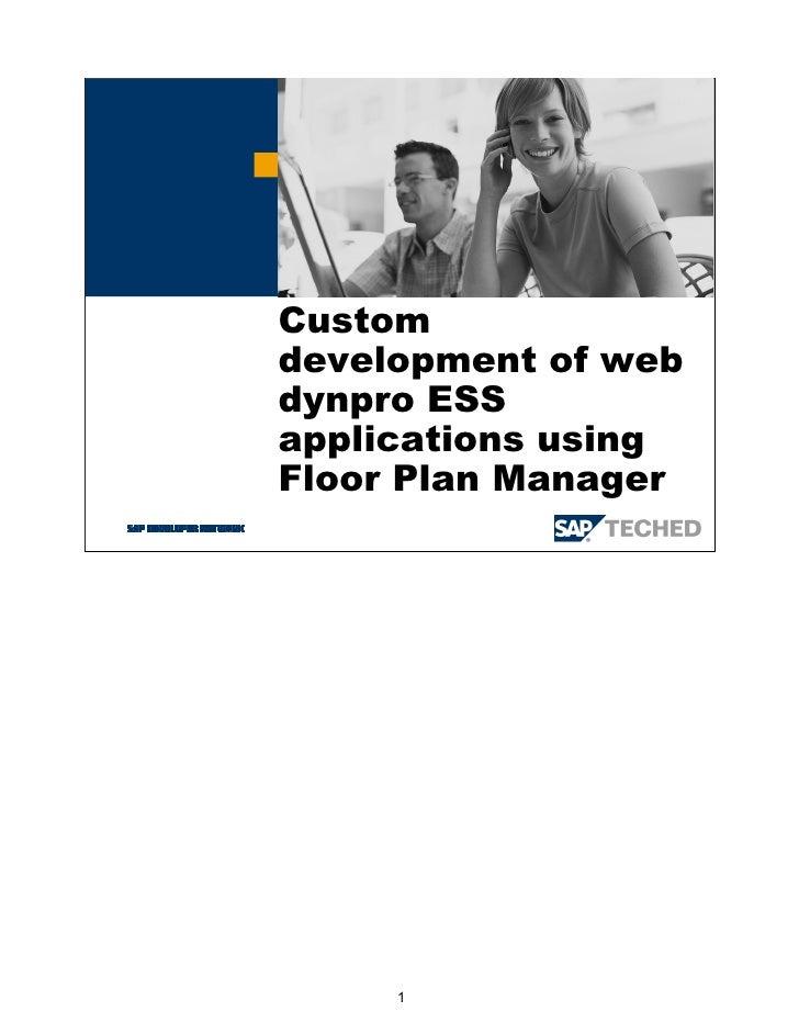 Custom development of web dynpro ess applications using floor plan manager