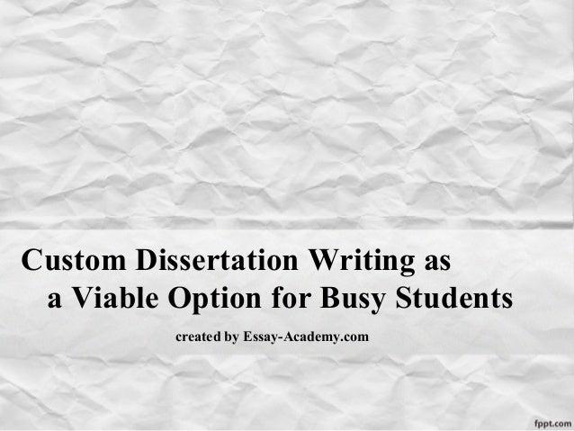 Dissertation Written For You