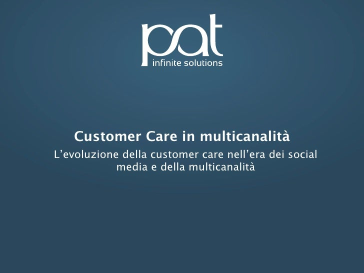 Customer care in multicanalità