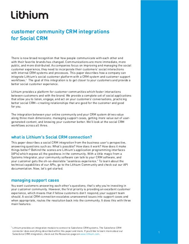 1customer community CRM integrationsfor Social CRMThere is now broad recognition that how people communicate with each oth...
