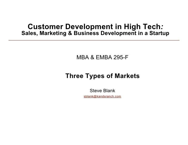 Customer Development 2: Three types of markets