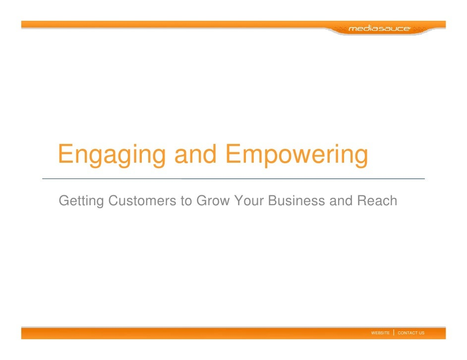 Engaging and Empowering Getting Customers to Grow Your Business and Reach                                                 ...