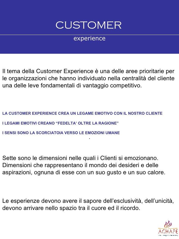 Il tema della Customer Experience è una delle aree prioritarie per le organizzazioni che hanno individuato nella centralit...